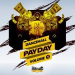 Payday Dancehall