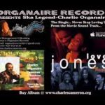 Charlie Organaire - Love Jones