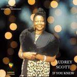 Audrey Scott - If You Knew